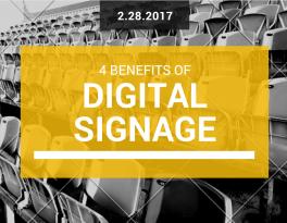 4 Benefits of Digital Signage