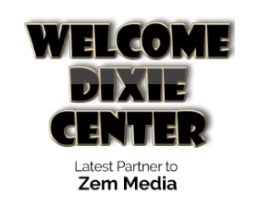 Welcome Dixie Center! Our Latest Partner to Zem Media!